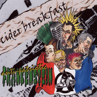 Cider Breakfast: Antipatriotic Frankenstein CD